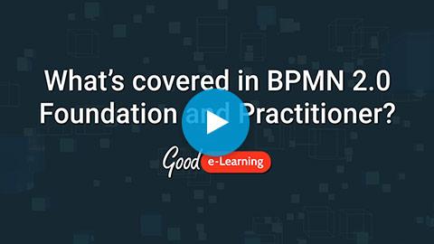 BPMN 2.0 Foundation & Practitioner (level 1 & 2) Video