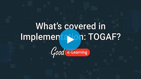 Implementation: TOGAF® 9 Video