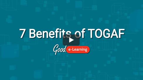7 Benefits of TOGAF